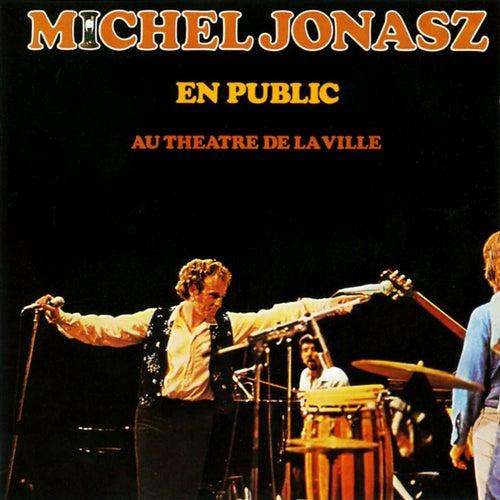 En Public Au Théâtre De La Ville de Michel Jonasz