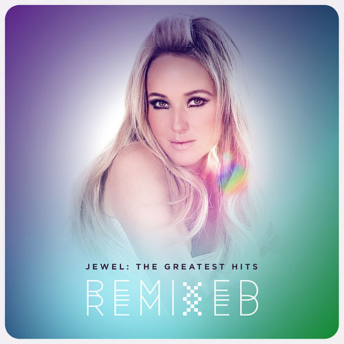 The Greatest Hits: Remixed de Jewel