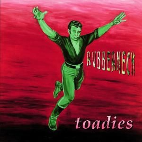 Rubberneck by Toadies