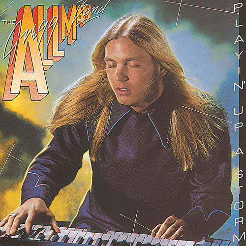 Playin' Up A Storm by Gregg Allman