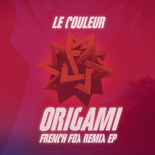 Origami French Fox Remix EP by Le Couleur