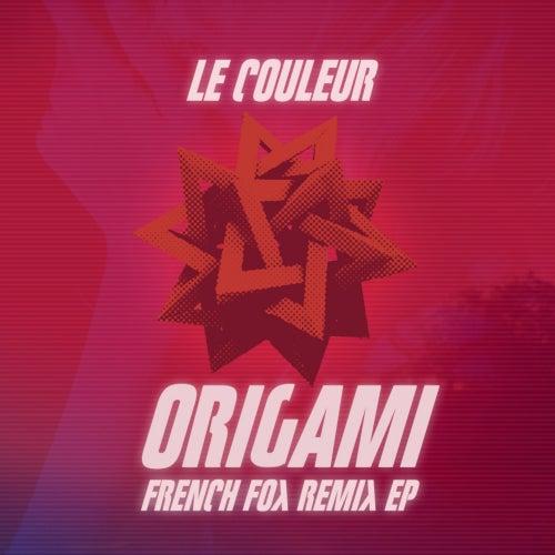 Origami French Fox Remix EP de Le Couleur