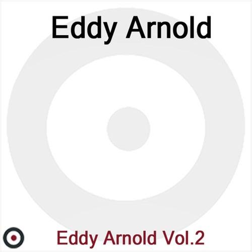 Eddy Arnold Volume 2 by Eddy Arnold
