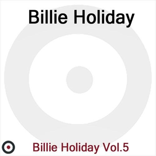 Billie Holiday Volume 5 by Billie Holiday