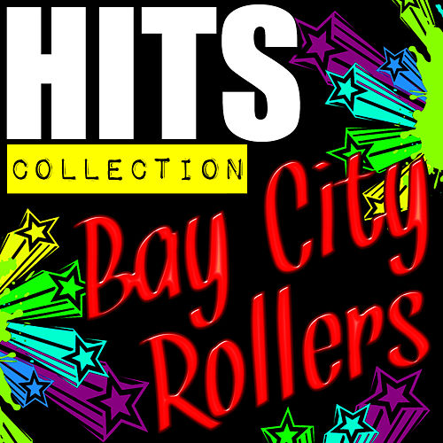 Hits Collection: Bay City Rollers de Bay City Rollers