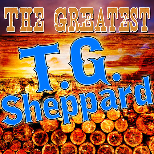 The Greatest T.G. Sheppard de T.G. Sheppard
