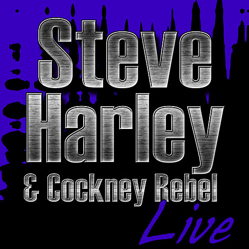 Steve Harley & Cockney Rebel Live de Steve Harley