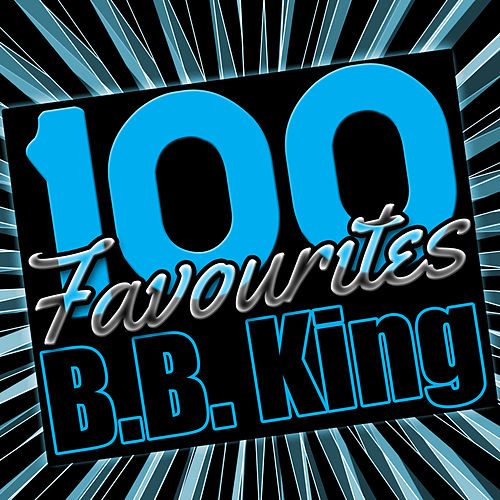 100 Favourites: B.B. King de B.B. King