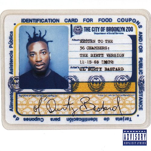 Return To The 36 Chambers: The Dirty Version by Ol' Dirty Bastard