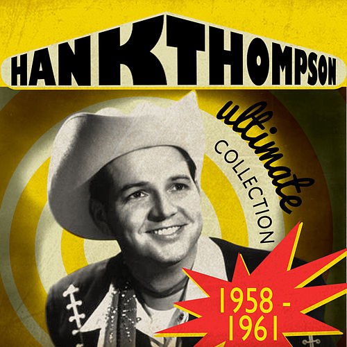 Ultimate Collection 1958-1961 de Hank Thompson