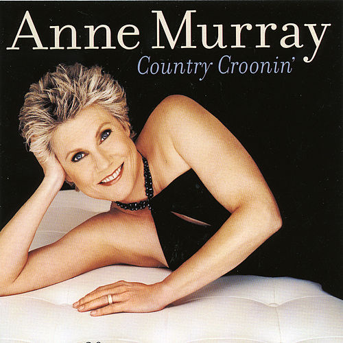 Country Croonin' de Anne Murray