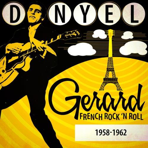French Rock 'N Roll 1958-1962 de Danyel Gérard