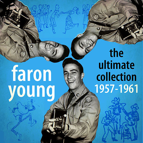 The Ultimate Collection 1957-1961 de Faron Young