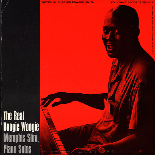 Memphis Slim and the Real Boogie-Woogie von Memphis Slim