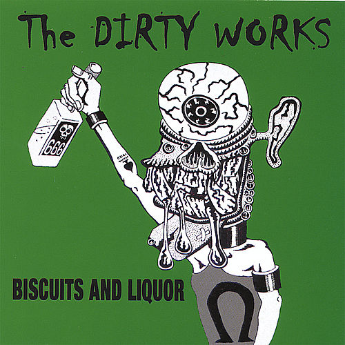 Biscuits And Liquor by The Dirty Works