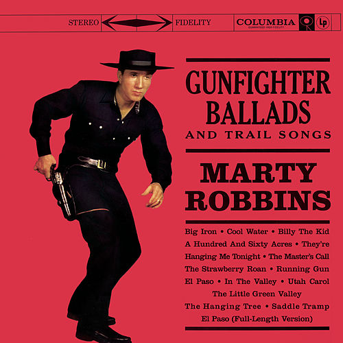 Gunfighter Ballads & Trail Songs di Marty Robbins