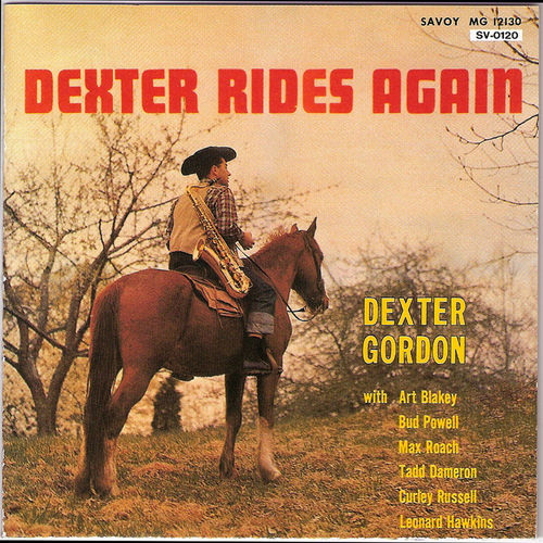 Dexter Rides Again by Dexter Gordon