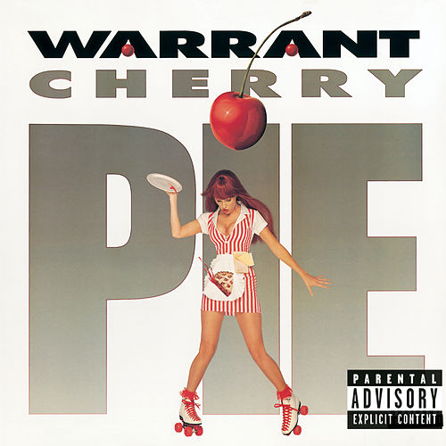 Cherry Pie von Warrant