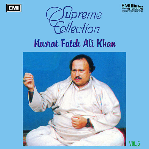 Supreme Collection, Vol. 5 de Nusrat Fateh Ali Khan