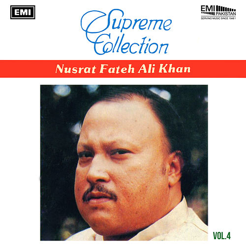 Supreme Collection, Vol. 4 von Nusrat Fateh Ali Khan