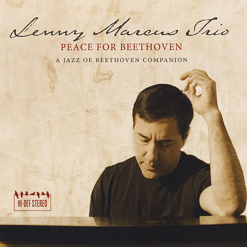 Peace for Beethoven: A Jazz of Beethoven Companion de The Lenny Marcus Trio