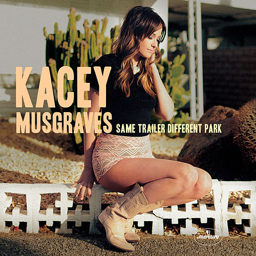 Same Trailer Different Park by Kacey Musgraves