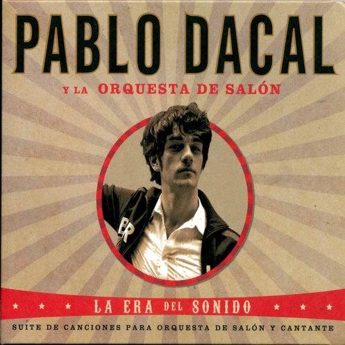 La Era Del Sonido by Pablo Dacal