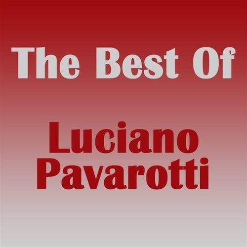 The Best of Luciano Pavarotti von Luciano Pavarotti