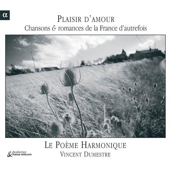 Plaisir Damour Chansons Et Romances De La France De