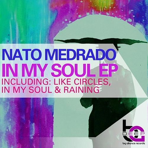 In My Soul EP by Nato Medrado