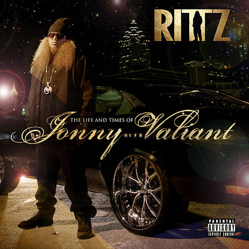 The Life and Times of Jonny Valiant von Rittz