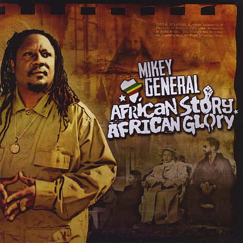 African Story, African Glory by Mikey General