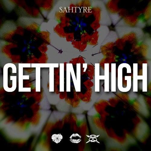 Gettin' High by Sahtyre