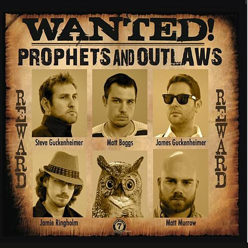 Wanted! by Prophets and Outlaws