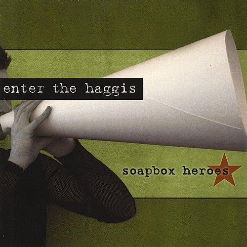 Soapbox Heroes von Enter The Haggis