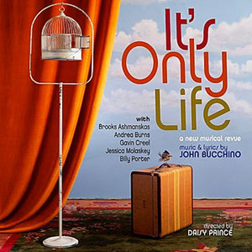 It's Only Life: The Songs Of John Bucchino by John Bucchino
