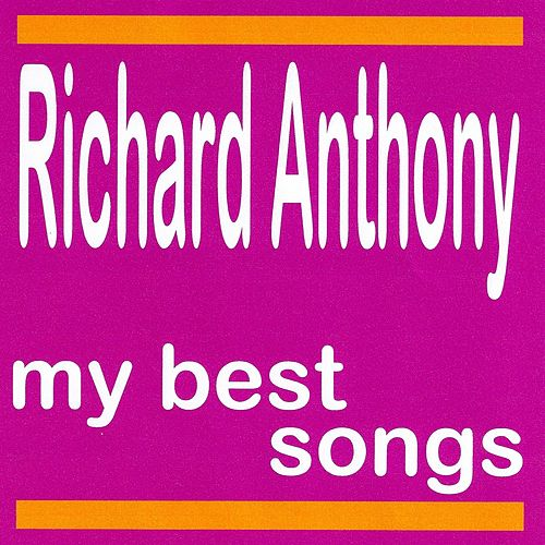 My Best Songs by Richard Anthony