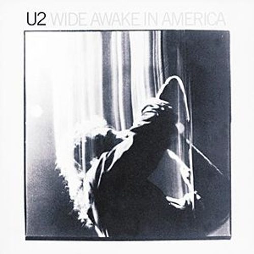 Wide Awake In America by U2