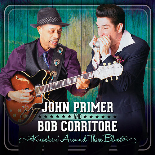 Knockin' Around These Blues de Bob Corritore