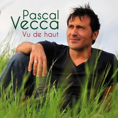 Vu de haut de Pascal Vecca