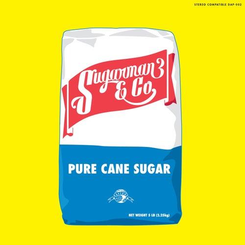Sugarman 3 & Co: Pure Cane Sugar von Sugarman 3