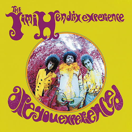 Are You Experienced von Jimi Hendrix