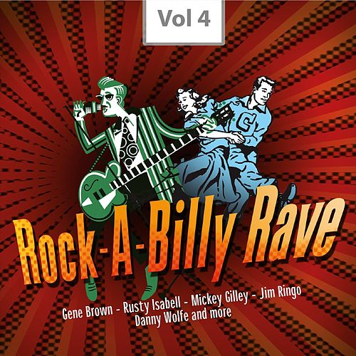 Rock-A-Billy Rave, Vol. 4 by Various Artists