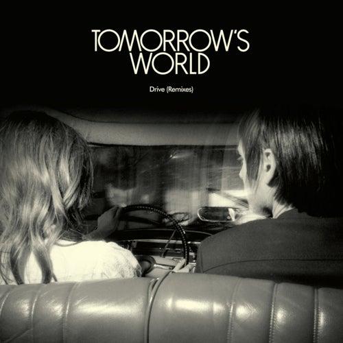 Drive (Remixes) de Tomorrows World