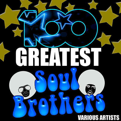 100 Greatest Soul Brothers de Various Artists