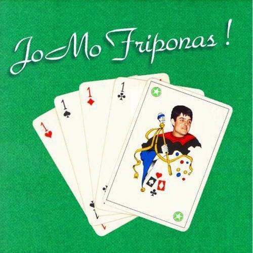 JoMo Friponas ! (Esperanto) by Jomo