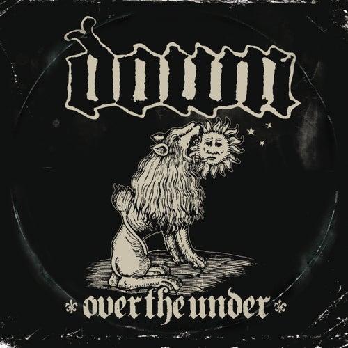 Over The Under de Down
