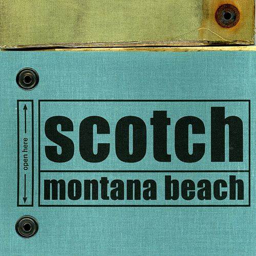 Montana Beach by Scotch