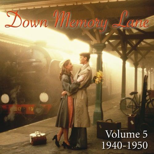 Down Memory Lane, Vol. 5: 1940-1950 de Various Artists