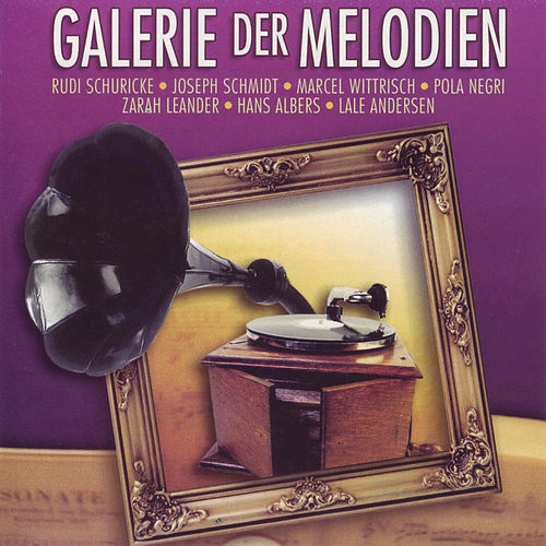 Galerie Der Melodien - Galerie Der Melodien de Various Artists